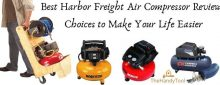 Best Harbor Freight Air Compressor Reviews: Choices to Make Your Life Easier