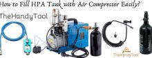 How to Fill HPA Tank with Air Compressor Easily?