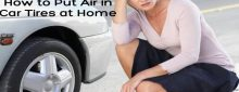 7 Easy Steps on How to Put Air in Car Tires at Home With 6 Tips