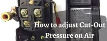 How to adjust Cut-Out Pressure on Air Compressor?