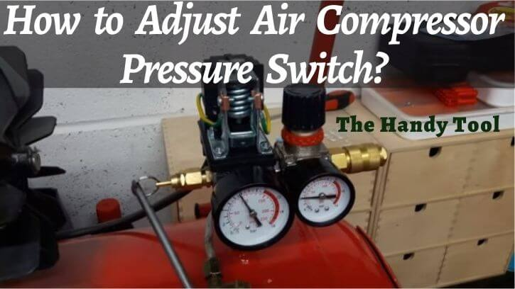 How-to-adjust-air-compressor-Pressure-Switch