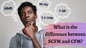 What-is-the-difference-between-SCFM-and-CFM